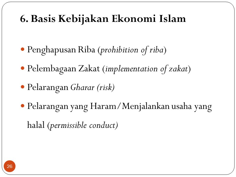 6. Basis Kebijakan Ekonomi Islam