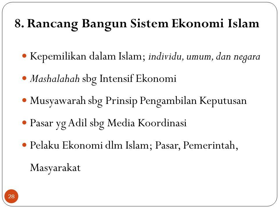 8. Rancang Bangun Sistem Ekonomi Islam