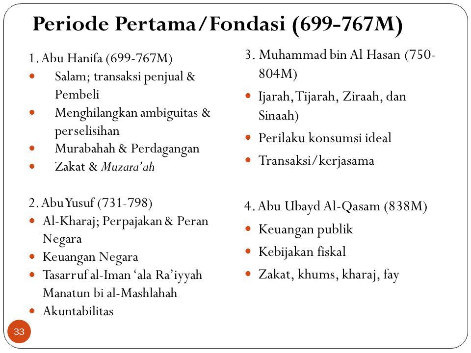 Periode Pertama/Fondasi (699-767M)