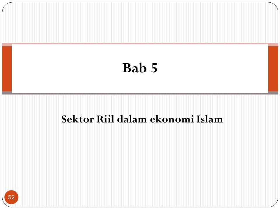 Sektor Riil dalam ekonomi Islam