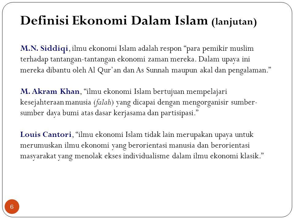 Definisi Ekonomi Dalam Islam (lanjutan)