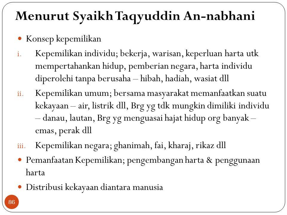 Menurut Syaikh Taqyuddin An-nabhani
