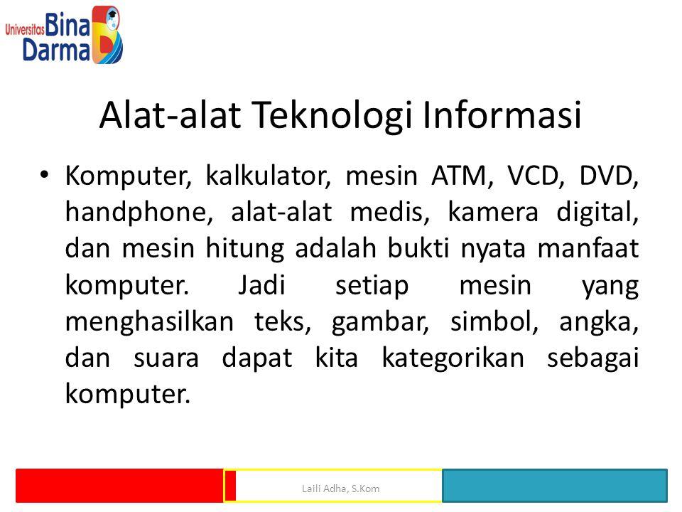 Alat-alat Teknologi Informasi