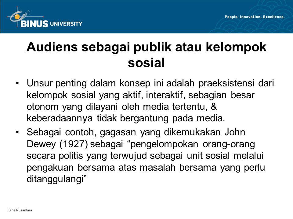 Audiens sebagai publik atau kelompok sosial