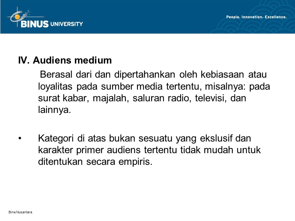 IV. Audiens medium