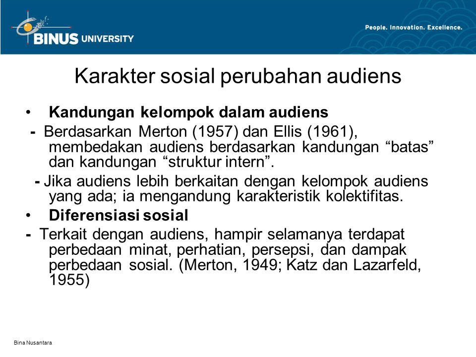 Karakter sosial perubahan audiens