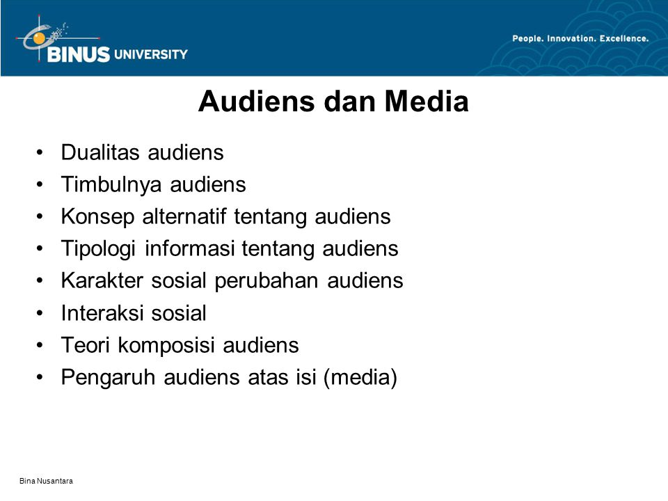 Audiens dan Media Dualitas audiens Timbulnya audiens
