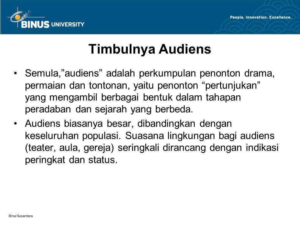 Timbulnya Audiens