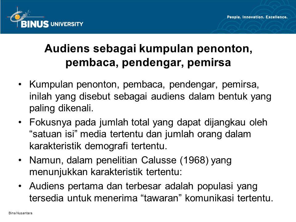 Audiens sebagai kumpulan penonton, pembaca, pendengar, pemirsa