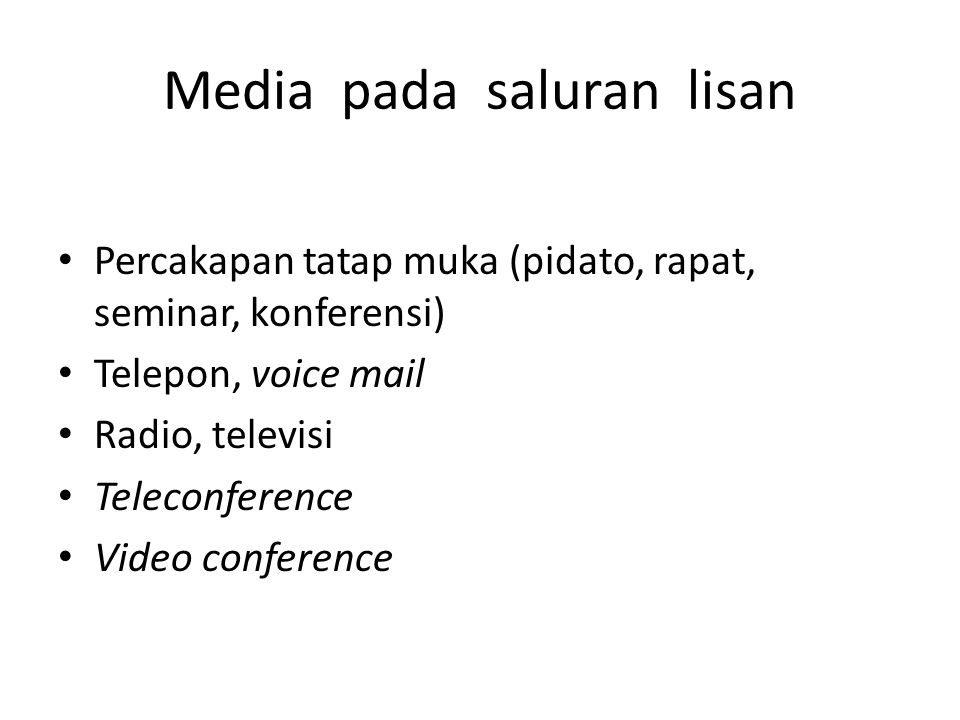 Media pada saluran lisan