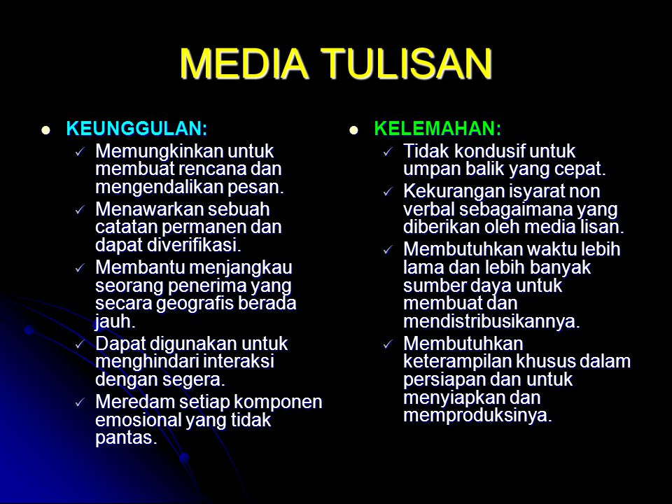MEDIA TULISAN KEUNGGULAN: