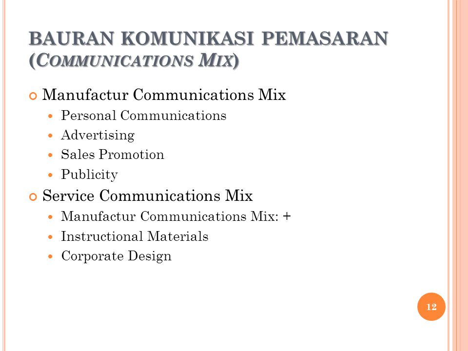 BAURAN KOMUNIKASI PEMASARAN (Communications Mix)