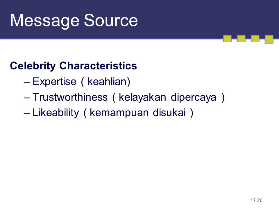 Message Source Celebrity Characteristics Expertise ( keahlian)