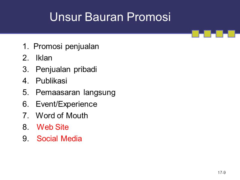 Unsur Bauran Promosi 1. Promosi penjualan 2. Iklan