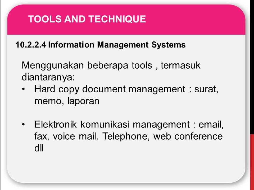 Menggunakan beberapa tools , termasuk diantaranya: