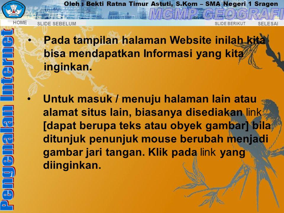 Pada tampilan halaman Website inilah kita bisa mendapatkan Informasi yang kita inginkan.