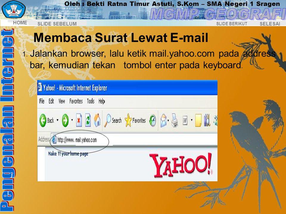 Membaca Surat Lewat E-mail