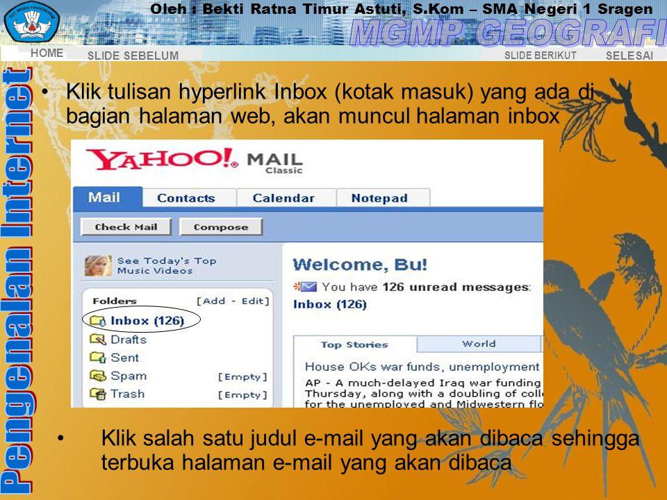 Klik tulisan hyperlink Inbox (kotak masuk) yang ada di bagian halaman web, akan muncul halaman inbox