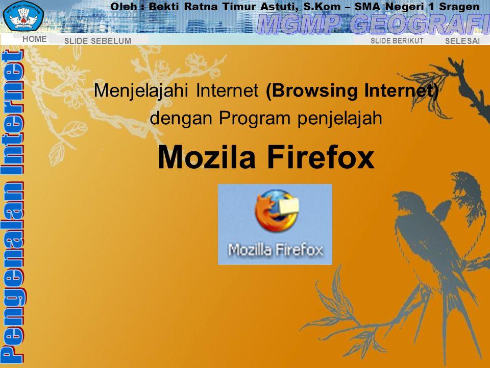 Mozila Firefox Menjelajahi Internet (Browsing Internet)