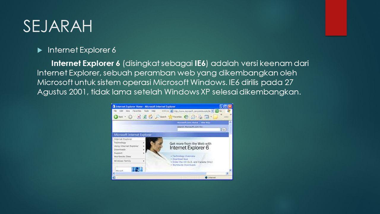 SEJARAH Internet Explorer 6