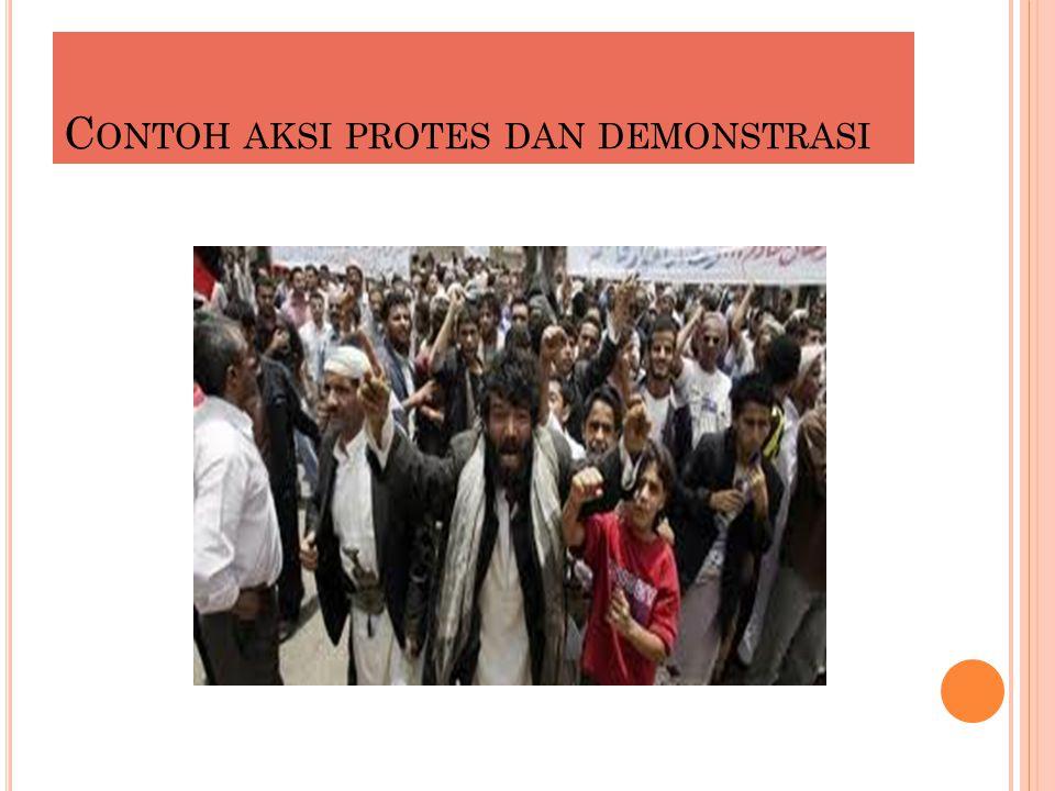 Contoh aksi protes dan demonstrasi