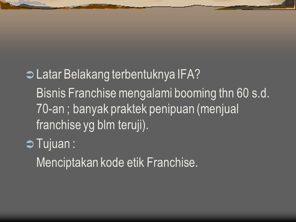 Latar Belakang terbentuknya IFA
