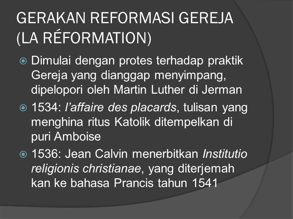GERAKAN REFORMASI GEREJA (LA RÉFORMATION)