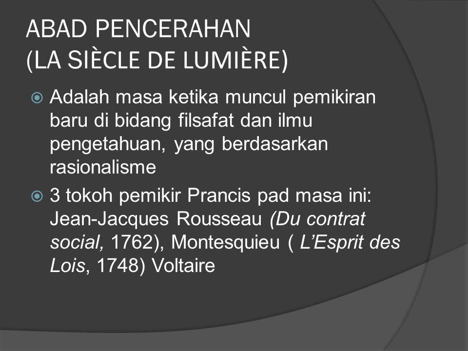 ABAD PENCERAHAN (LA SIÈCLE DE LUMIÈRE)