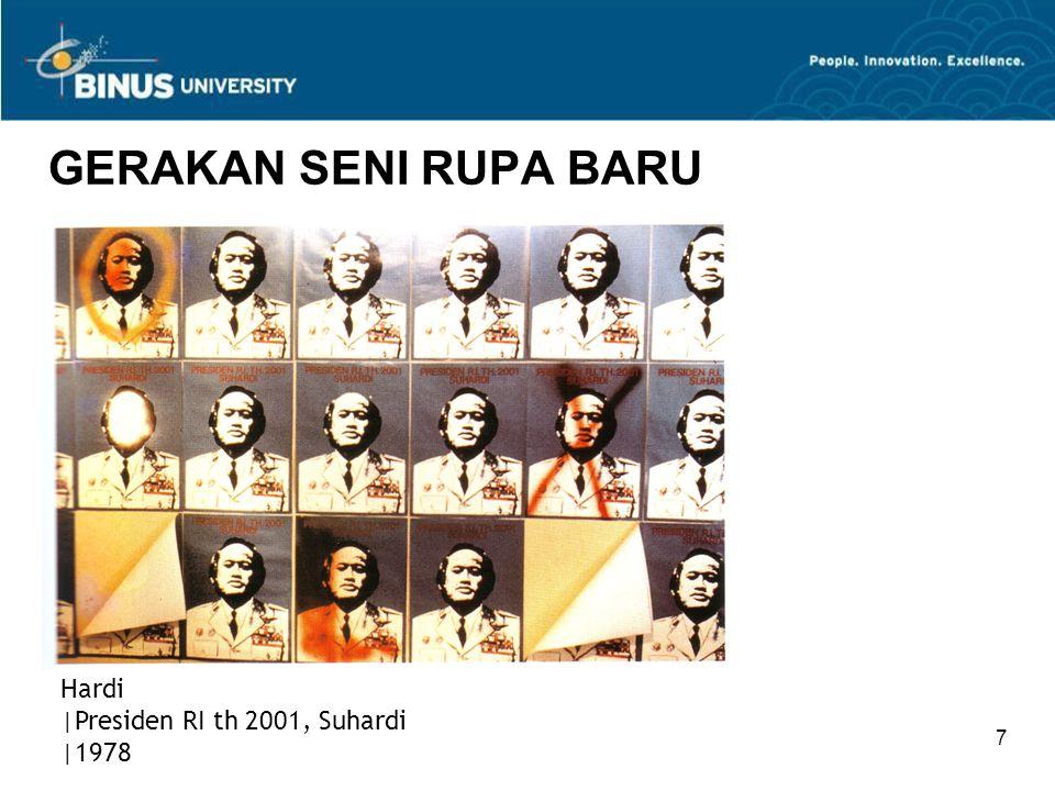 GERAKAN SENI RUPA BARU Hardi |Presiden RI th 2001, Suhardi |1978 7