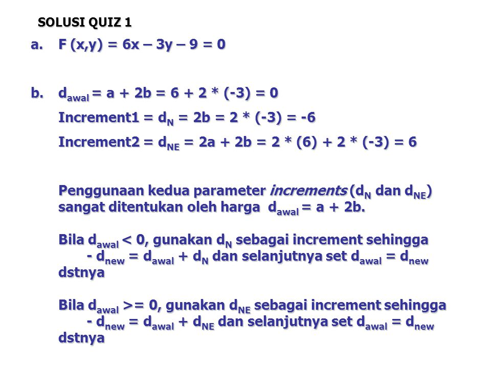 Increment1 = dN = 2b = 2 * (-3) = -6