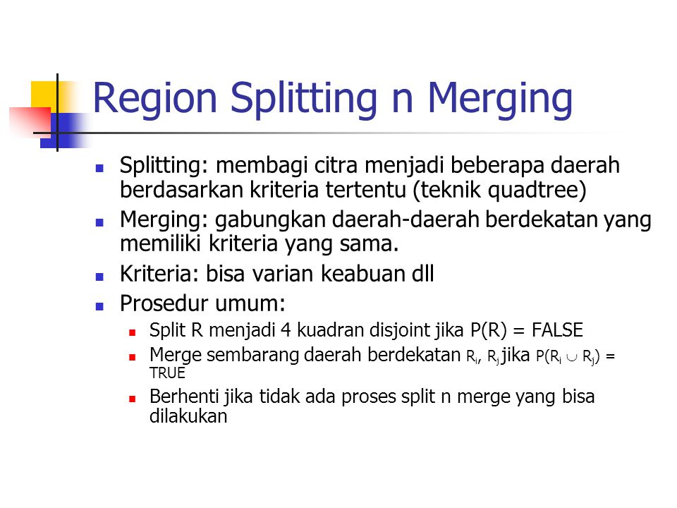 Region Splitting n Merging