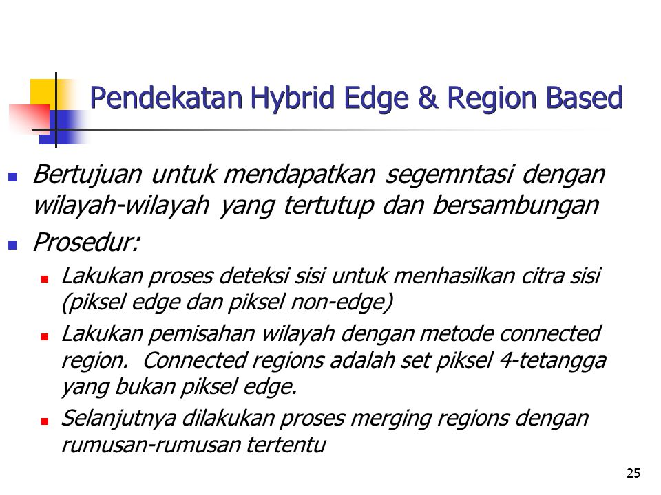 Pendekatan Hybrid Edge & Region Based