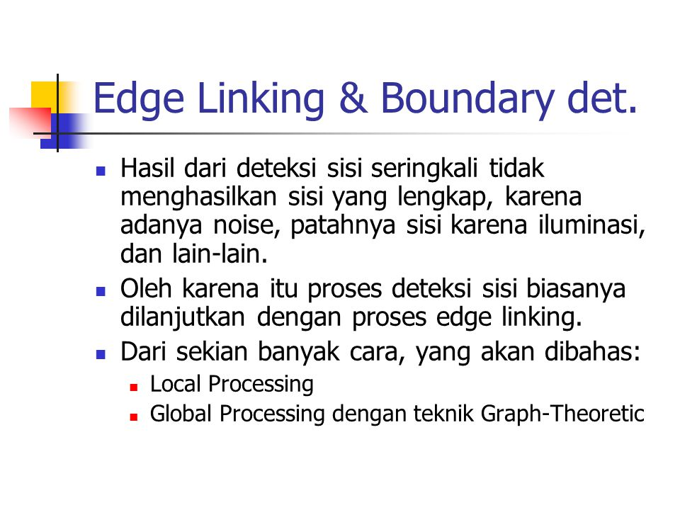 Edge Linking & Boundary det.