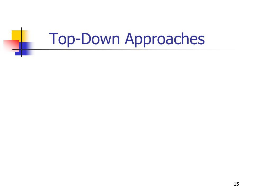 Top-Down Approaches