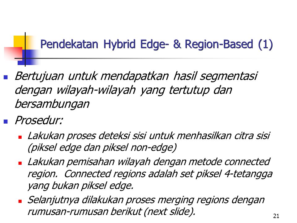Pendekatan Hybrid Edge- & Region-Based (1)