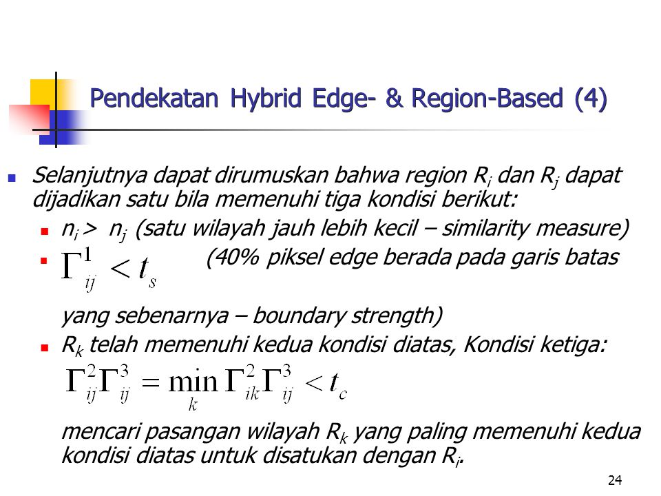 Pendekatan Hybrid Edge- & Region-Based (4)