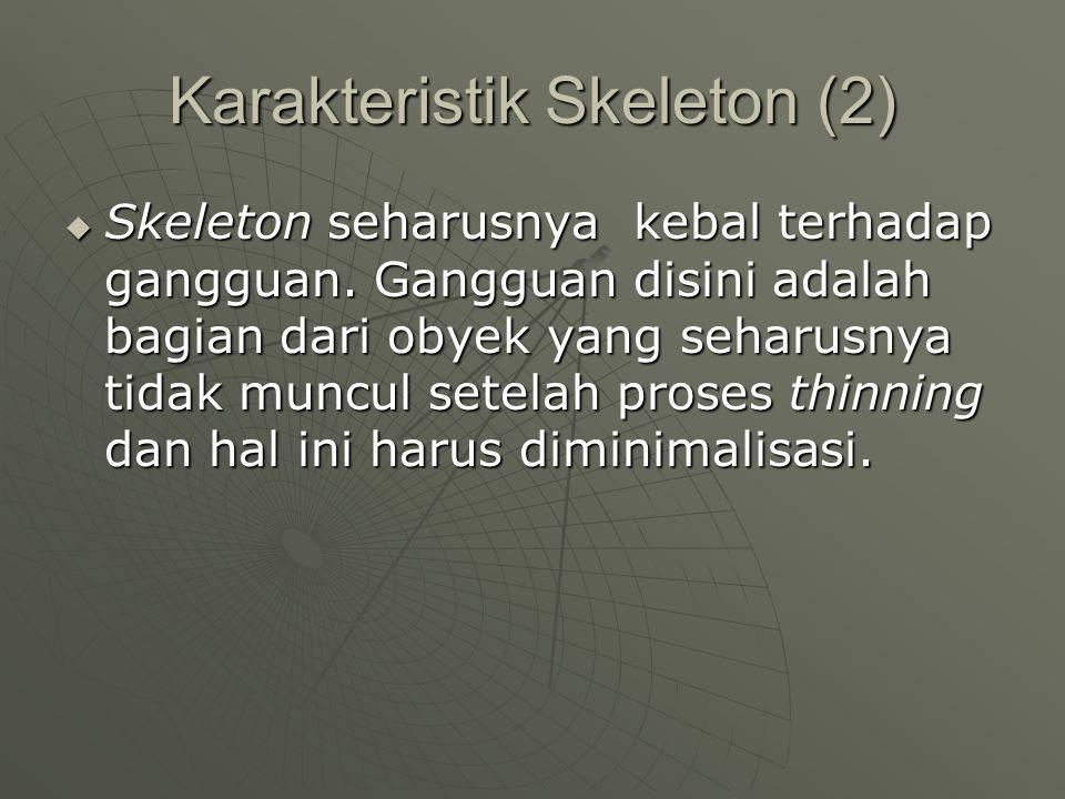 Karakteristik Skeleton (2)