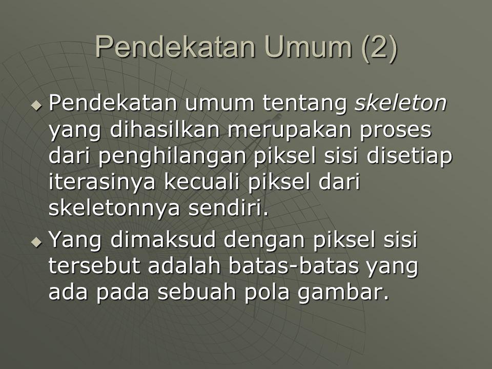 Pendekatan Umum (2)