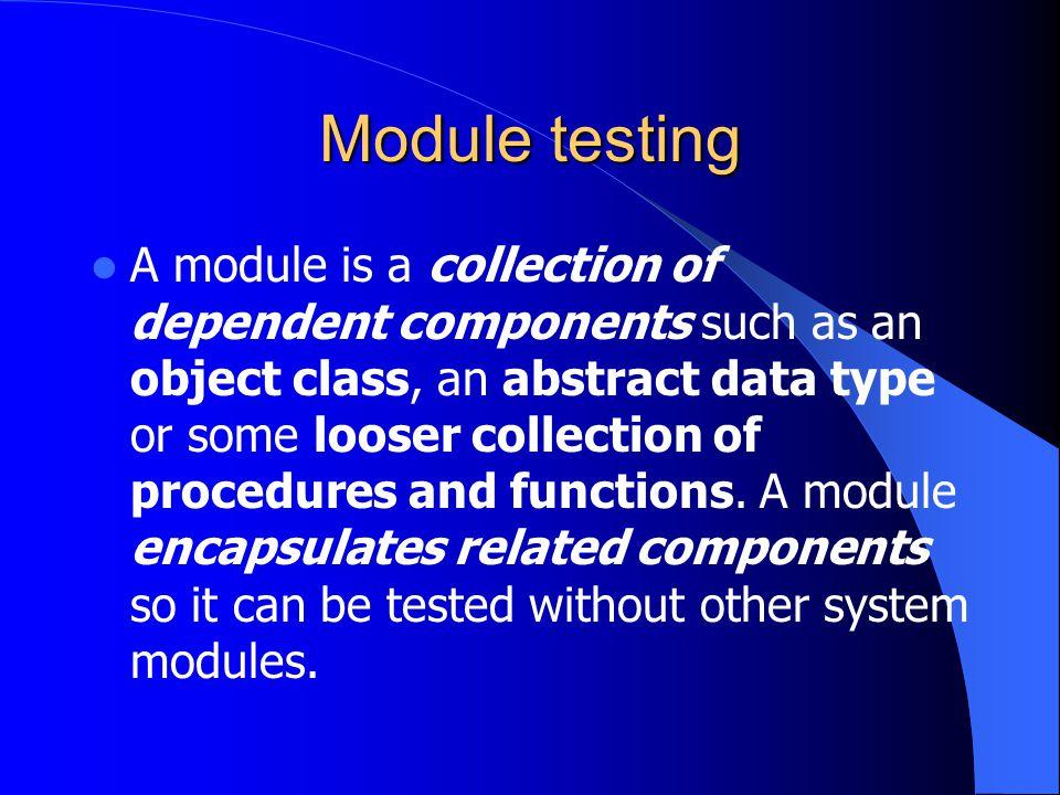Module testing