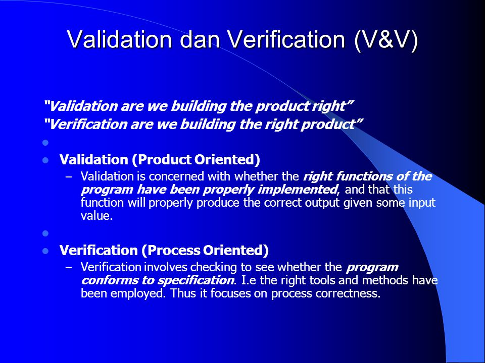 Validation dan Verification (V&V)