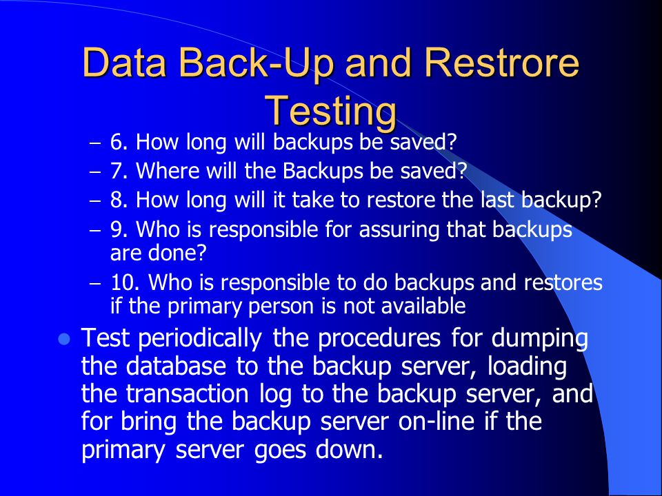 Data Back-Up and Restrore Testing