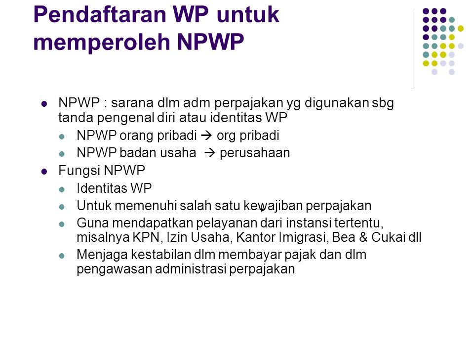 Pendaftaran WP untuk memperoleh NPWP