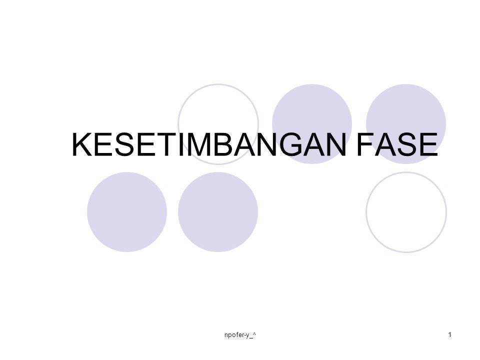KESETIMBANGAN FASE npofer-y_^