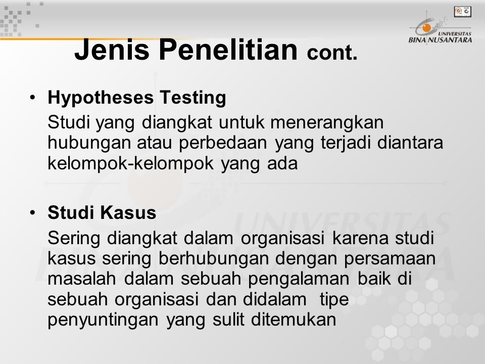 Jenis Penelitian cont. Hypotheses Testing
