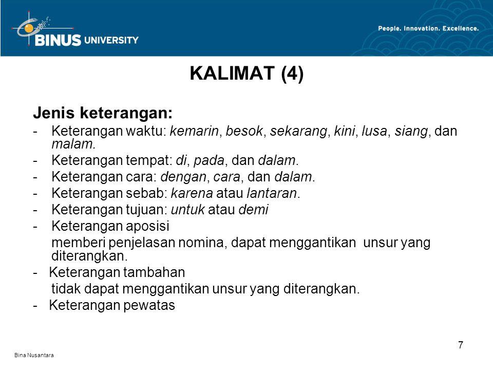 KALIMAT (4) Jenis keterangan: