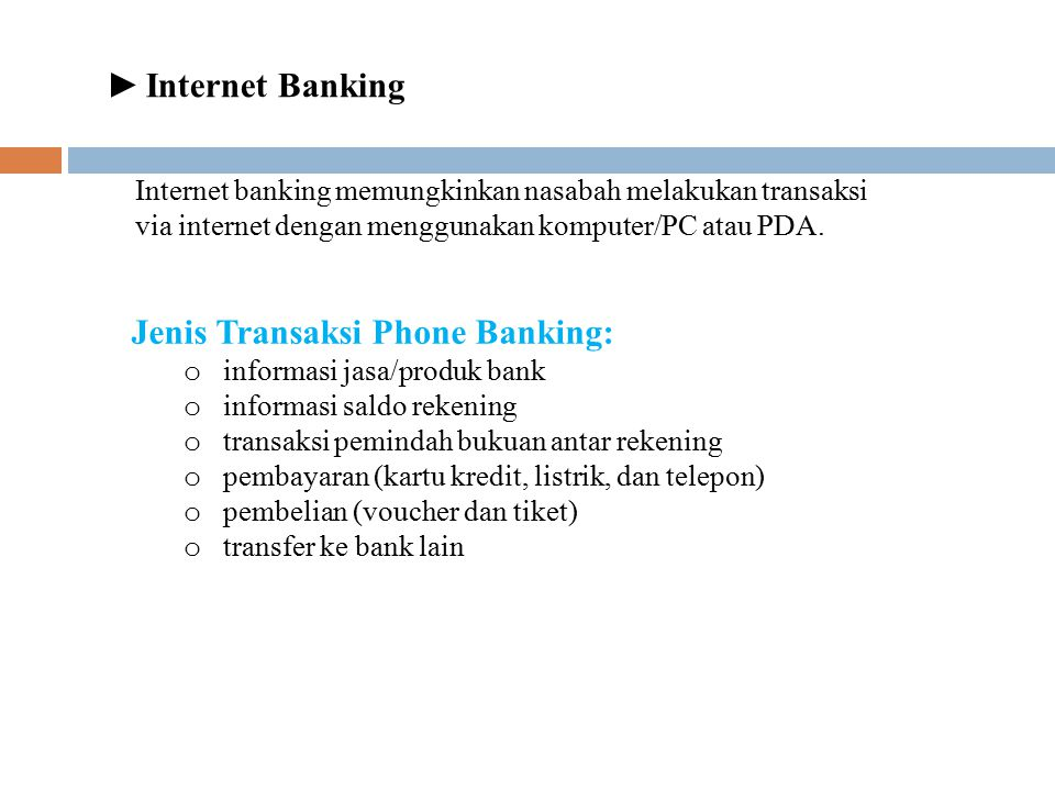 Jenis Transaksi Phone Banking: