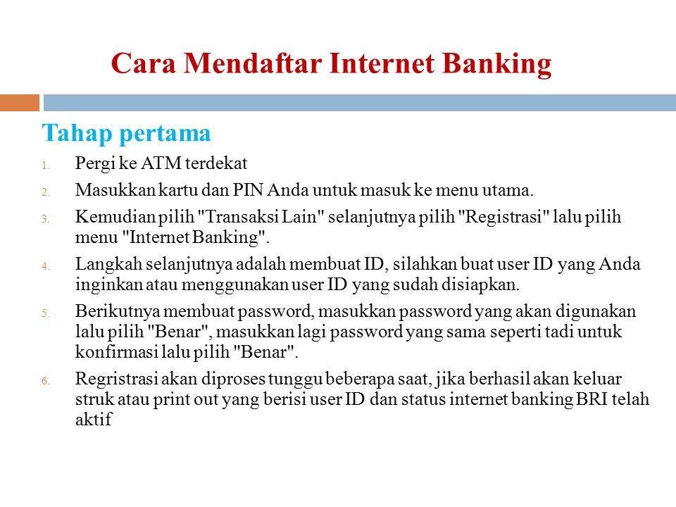 Cara Mendaftar Internet Banking