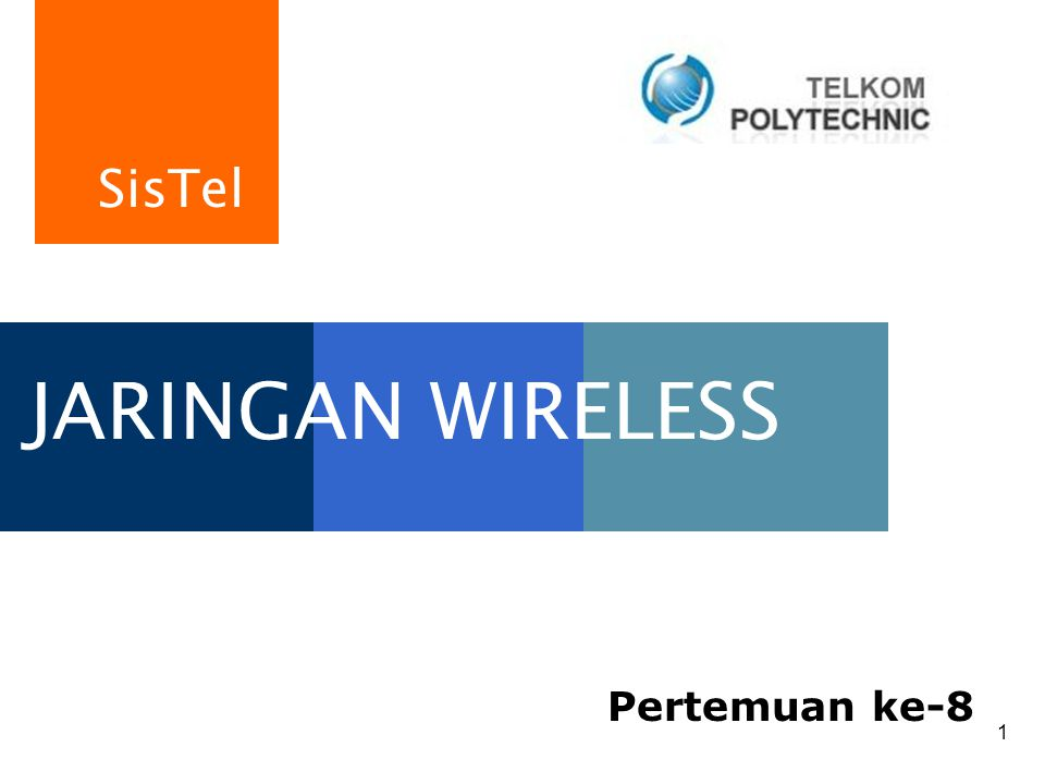 JARINGAN WIRELESS Pertemuan ke-8