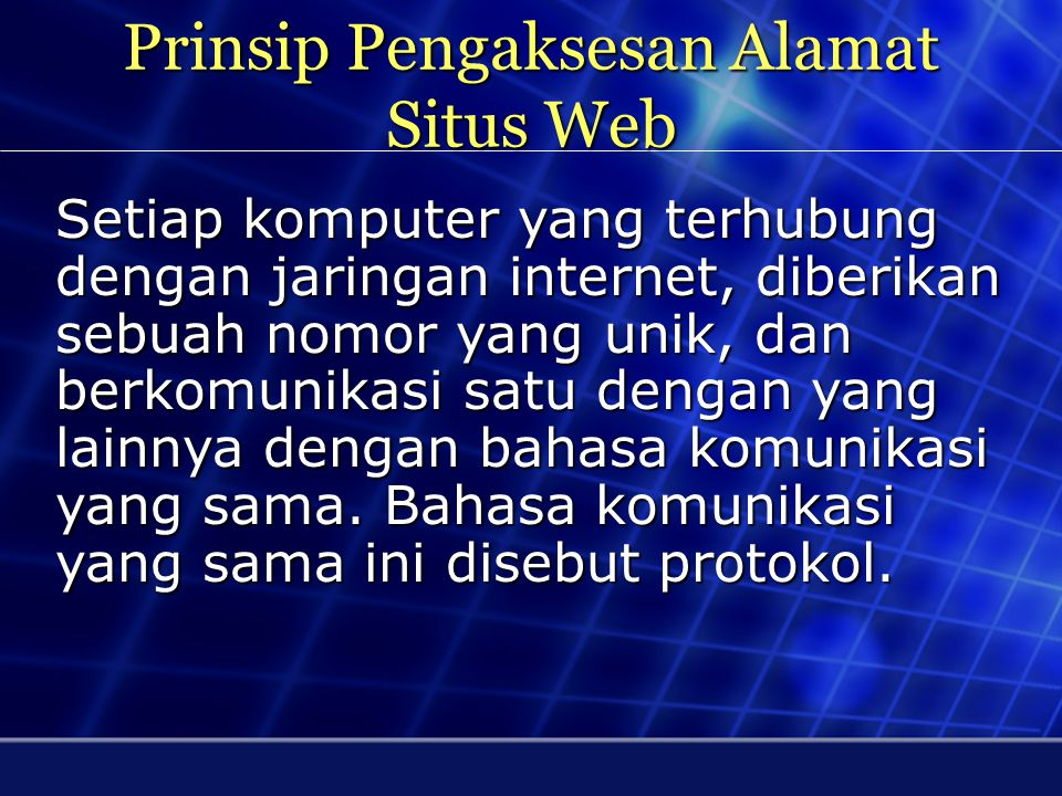 Prinsip Pengaksesan Alamat Situs Web