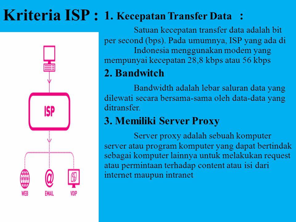 Kriteria ISP :